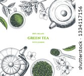vector frame with green tea. ... | Shutterstock .eps vector #1334117156