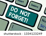 word writing text do not forget.... | Shutterstock . vector #1334123249