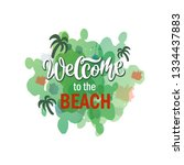 welcome to the beach lettering... | Shutterstock .eps vector #1334437883