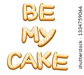 be my candy. icing letters.... | Shutterstock .eps vector #1334759066
