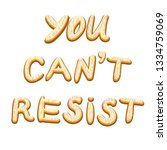 you can't resist. icing letters.... | Shutterstock .eps vector #1334759069