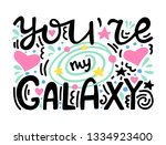 you are my galaxy   unique hand ... | Shutterstock .eps vector #1334923400