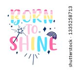 born to shine slogan and hand...   Shutterstock .eps vector #1335258713
