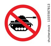 no military tank allowed... | Shutterstock .eps vector #1335587813