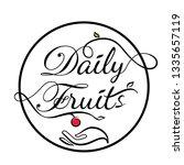 daily fruits vector logo. daily ... | Shutterstock .eps vector #1335657119