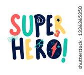 slogan illustration vector for... | Shutterstock .eps vector #1336365350