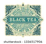 black tea label. vintrage style | Shutterstock .eps vector #1336517906