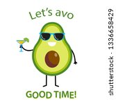 let's avo good time text with... | Shutterstock .eps vector #1336658429