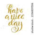 have a nice day. inspirational... | Shutterstock . vector #1336839506