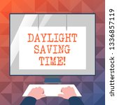 text sign showing daylight... | Shutterstock . vector #1336857119