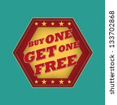 buy one get one free   retro... | Shutterstock . vector #133702868