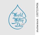 blue world water day... | Shutterstock .eps vector #1337219456
