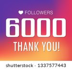 thanks for the first 6000... | Shutterstock .eps vector #1337577443