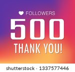 thanks for the first 500... | Shutterstock .eps vector #1337577446