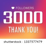 thanks for the first 3000... | Shutterstock .eps vector #1337577479