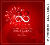 23 nisan cocuk bayrami vector... | Shutterstock .eps vector #1337753876