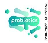 probiotics bacteria vector logo....   Shutterstock .eps vector #1337901059