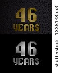 golden number forty six years ... | Shutterstock . vector #1338148553
