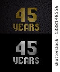 golden number forty five years  ... | Shutterstock . vector #1338148556