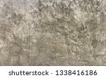 surface of old gray concrete...   Shutterstock . vector #1338416186