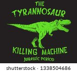 the tyranosaur.graphic prints... | Shutterstock .eps vector #1338504686