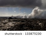 steam from lava entering the...