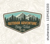 stay wild  outdoor adventure...   Shutterstock .eps vector #1339182203