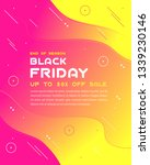 black friday sale inscription... | Shutterstock .eps vector #1339230146