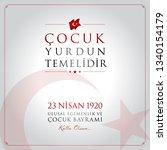 23 nisan cocuk bayrami vector... | Shutterstock .eps vector #1340154179