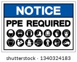 notice ppe required symbol sign ... | Shutterstock .eps vector #1340324183