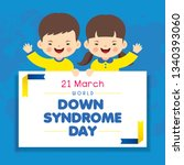 21 march   world down syndrome... | Shutterstock .eps vector #1340393060