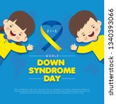 21 march   world down syndrome... | Shutterstock .eps vector #1340393066
