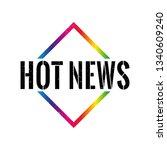 hot news web triangle grungy...   Shutterstock .eps vector #1340609240