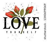 love yourself t shirt design ... | Shutterstock .eps vector #1340699069