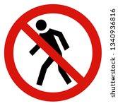"sign ""no entry"" | Shutterstock . vector #1340936816"