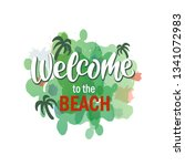 welcome lettering text. modern... | Shutterstock .eps vector #1341072983