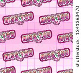 seamless pattern with  miss you ... | Shutterstock .eps vector #1341363470