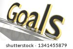 Goals Sign In Gold And Glossy...