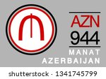m  azn  944  manat  azerbaijan... | Shutterstock .eps vector #1341745799