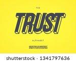 vector font trust 3d bold... | Shutterstock .eps vector #1341797636