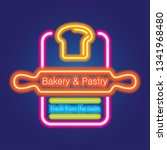 bakery and pastry neon sign for ...   Shutterstock .eps vector #1341968480