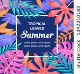 trendy summer tropical leaves... | Shutterstock .eps vector #1342310183
