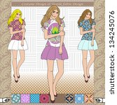 3 nice fashion girls  vector | Shutterstock .eps vector #134245076