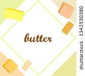 vector yellow stick of butter.... | Shutterstock .eps vector #1342530380