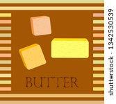 vector yellow stick of butter.... | Shutterstock .eps vector #1342530539