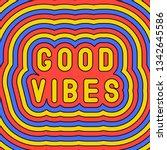 good vibes  slogan poster.... | Shutterstock .eps vector #1342645586