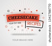 cheesecake recipes in french... | Shutterstock .eps vector #1342788770