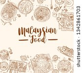 hand drawn malaysian food  top...   Shutterstock .eps vector #1342861703
