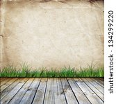 old wall with grass and wooden... | Shutterstock . vector #134299220
