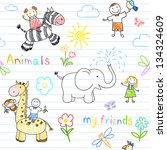 Stock vector seamless background with happy children s and animals sketch on notebook page 134324609